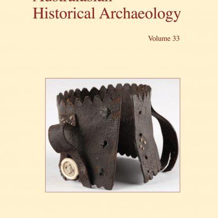 Cover of Australasian Historical Archaeology volume 33 (2015)
